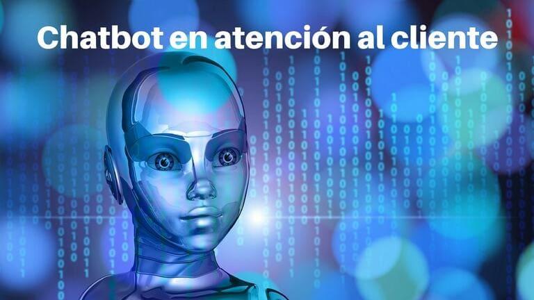 Mejorando la atención al cliente en medios sociales usando los chatbots.