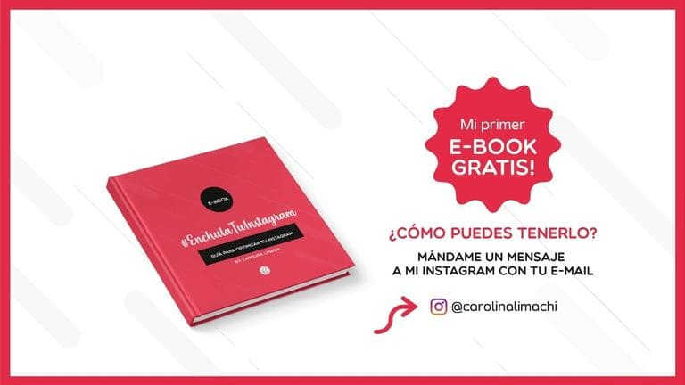 "eBook gratis ""Enchula tu Instagram"" por Carolina Limachi"