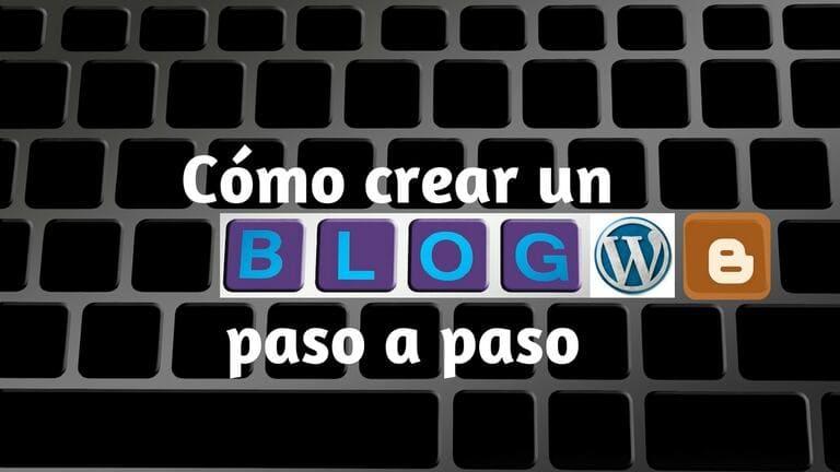 Cómo crear un blog paso a paso en WordPress o Blogger