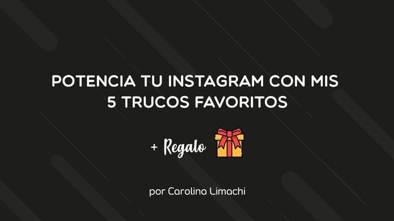 Potencia tu marca personal en Instagram con estos 5 trucos e incluye de regalo un eBook