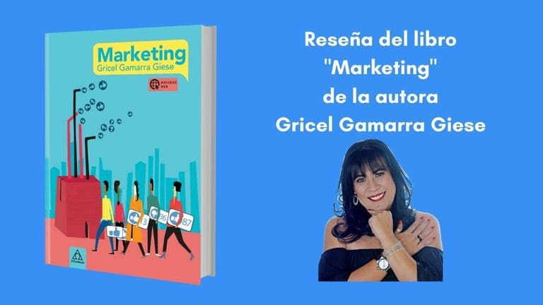 """Reseña del libro """"Marketing escrito por la autora boliviana Gricel Gamarra Giese"""