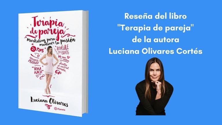 "Reseña del libro ""Terapia de pareja"" escrito por Luciana Olivares Cortés"