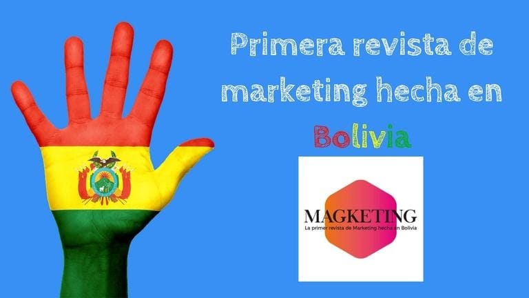 """Magketing"" revista de marketing hecha en Bolivia"